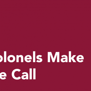 Colonels Make the Call